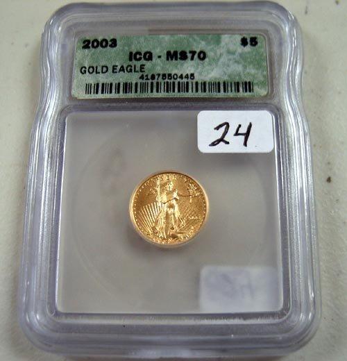 24: 2003 $5.00 1/10 oz. Gold American Eagle  ICG  MS 70