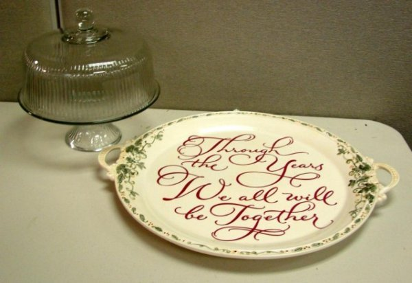 """18: Plate """"...we all will be together"""" & W. Sonoma"""
