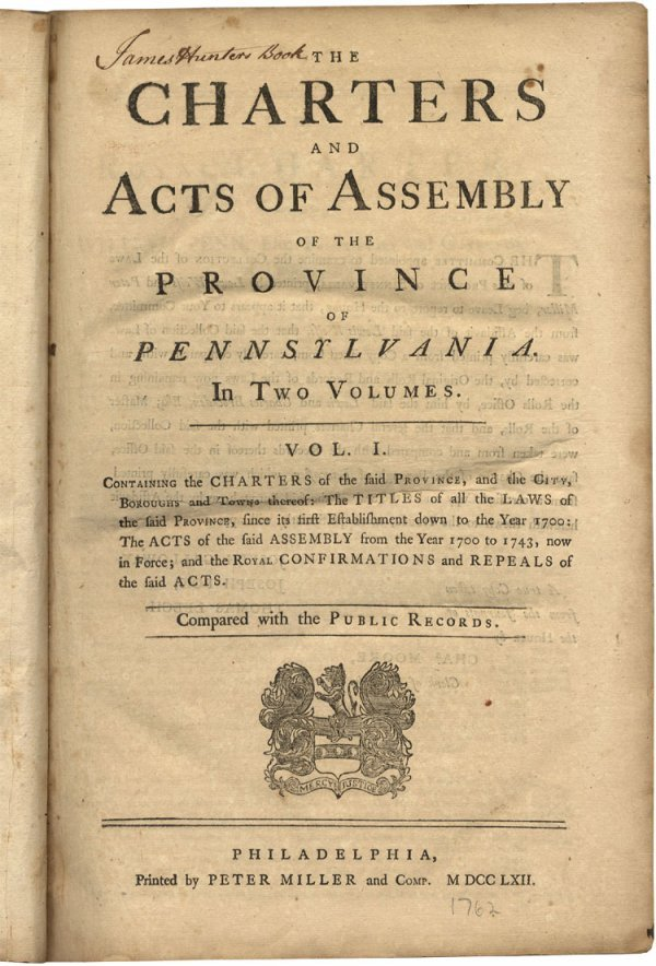 5: 1762 - The Charters and Acts of Assembly of the Prov