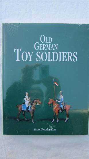 Hans Roer Old German Toy Soldiers Book.