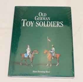 Old German Toy Soldiers By Hans Rohr