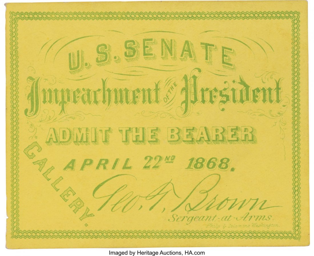 "43231: Andrew Johnson: Impeachment Trial Ticket. 3.5"" x"