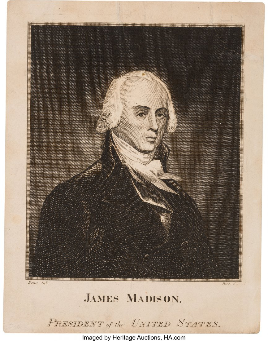 43030: James Madison: Period Presidential Engraving. 7.