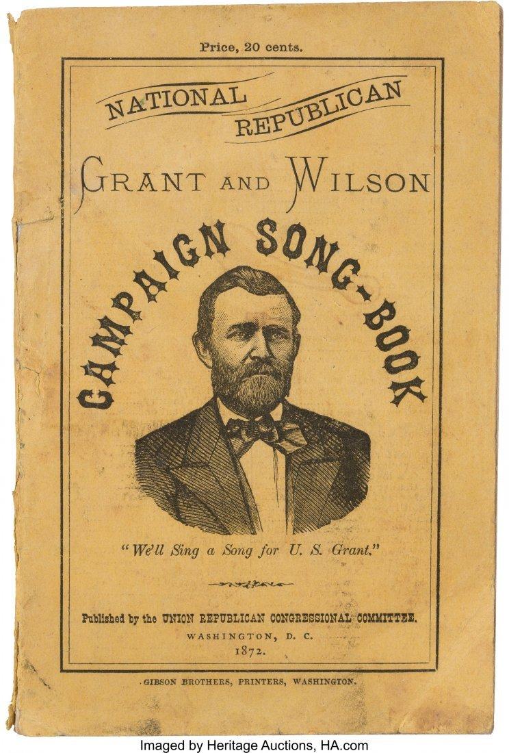 43250: Grant & Wilson: A Rare 1872 Campaign Songster.