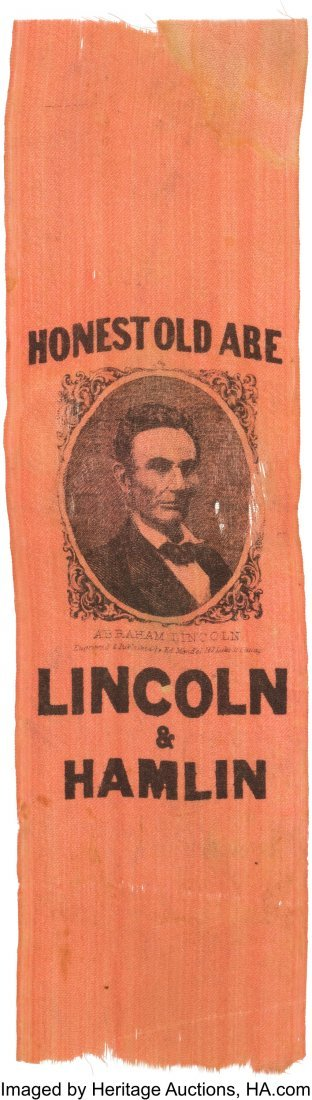 "43146: Abraham Lincoln: Desirable ""Honest Old Abe"" Ribb"