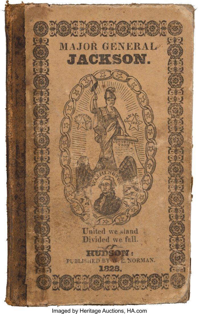 43053: Andrew Jackson: Very Scarce 1828 Campaign Biogra