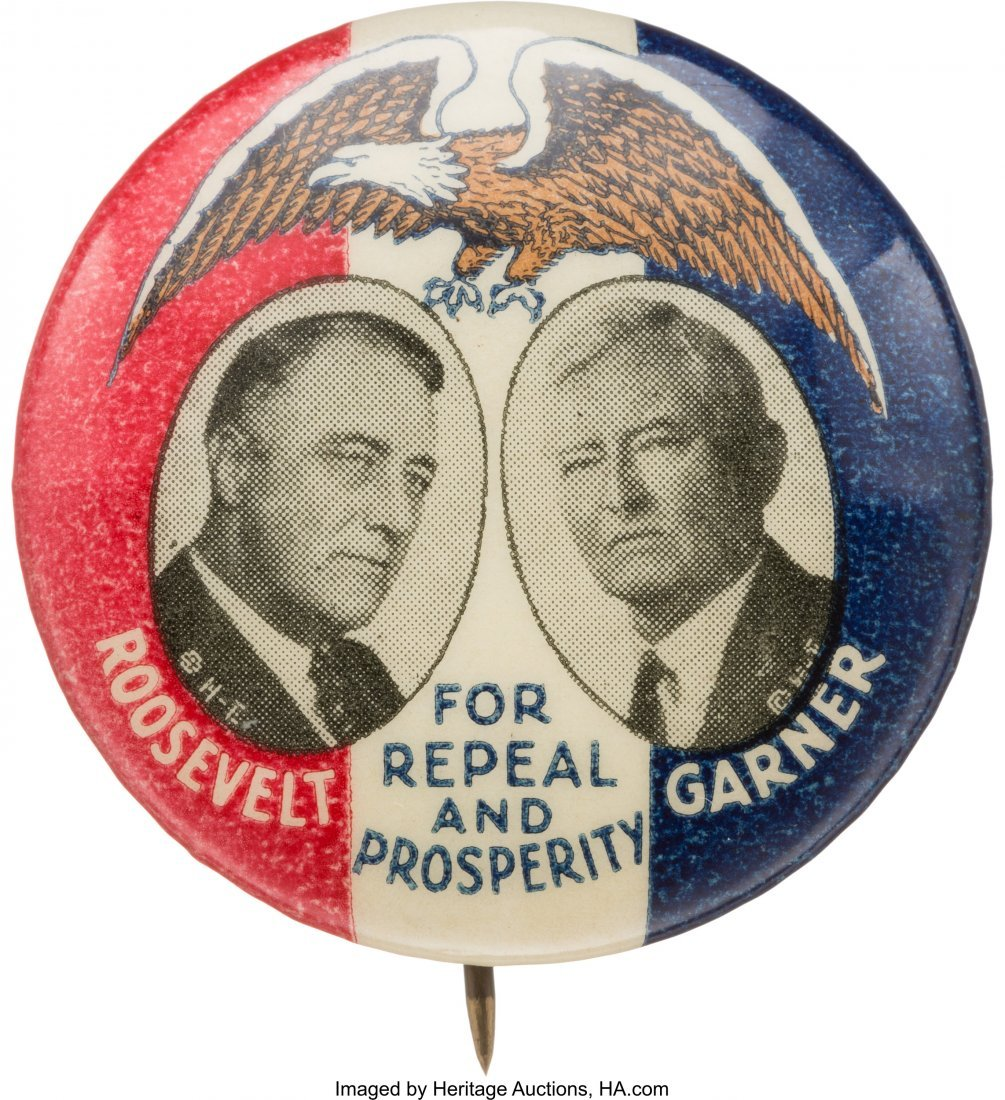 """43581: Roosevelt & Garner: Colorful """"For Repeal and Pro"""