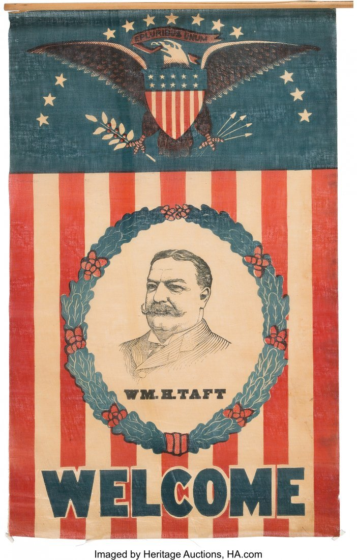 "43494: William Howard Taft: Large Welcome Banner. 22"" x"