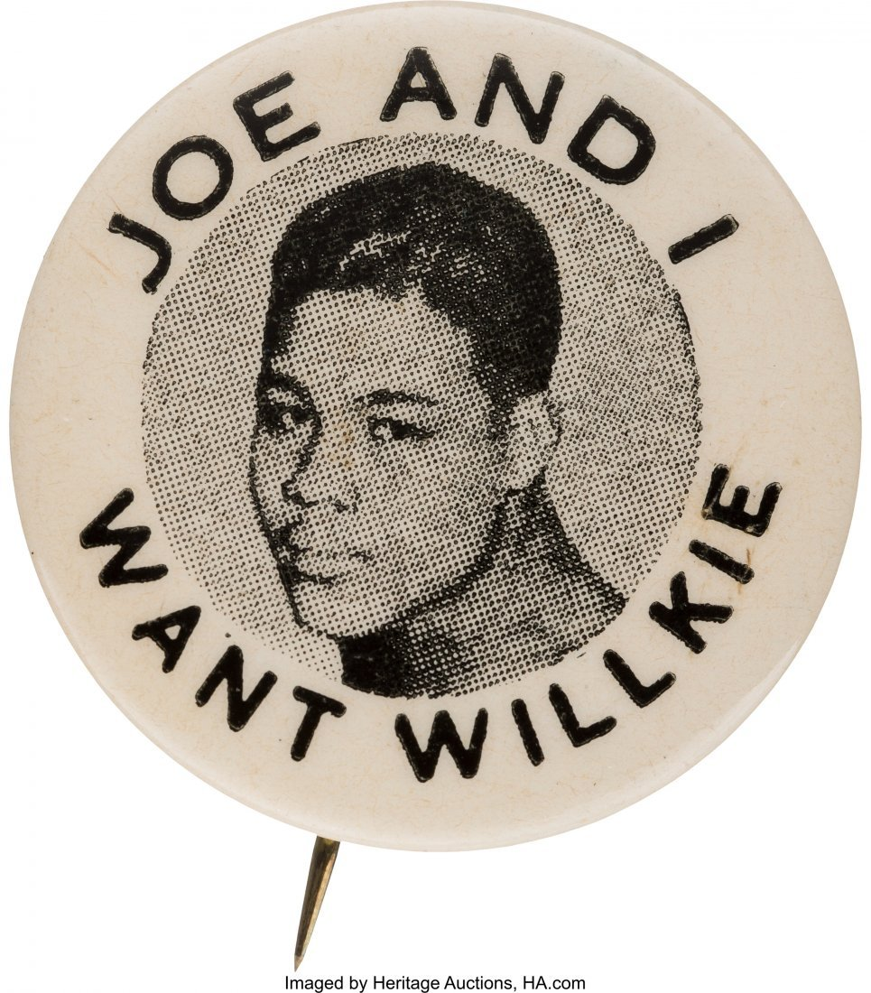 43608: Wendell Willkie: Joe Louis Endorsement Button.