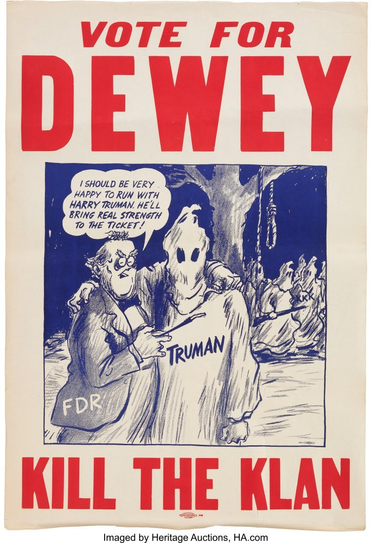 43611: Thomas Dewey: 1944 Anti-Truman Klan Poster. Some