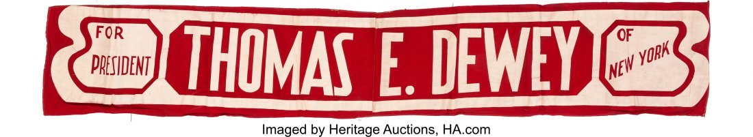 43613: Thomas Dewey: Large Headquarters Slogan Banner.