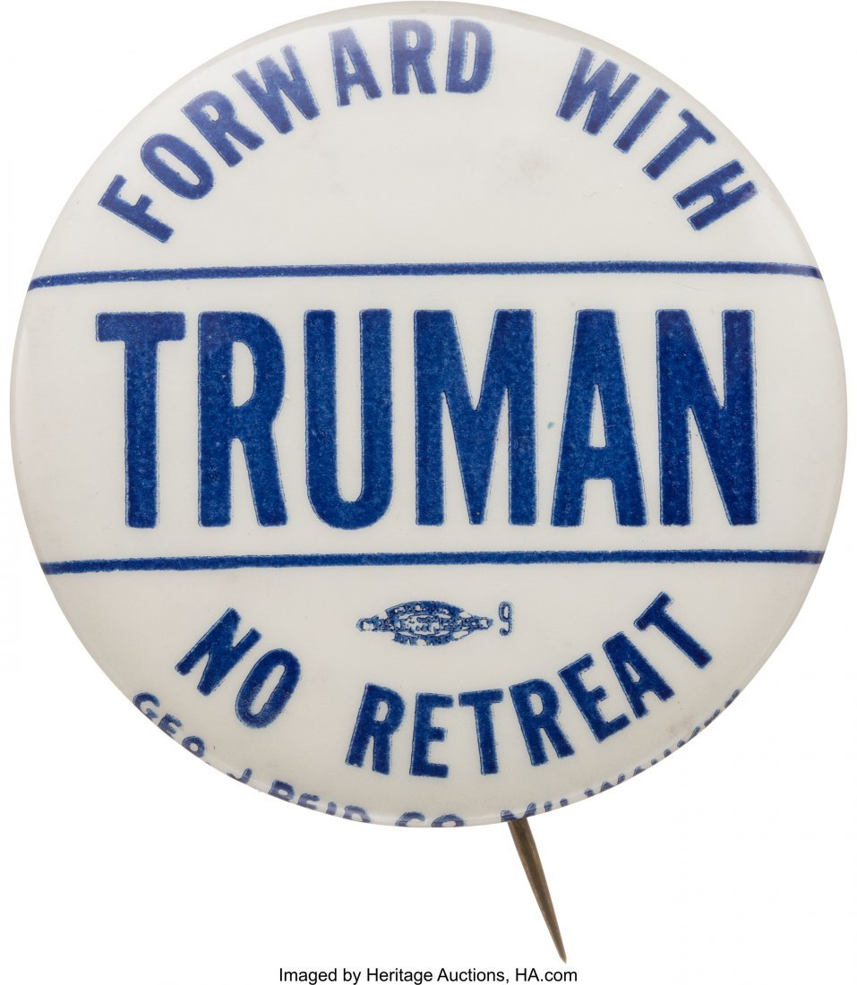 43618: Harry S. Truman: Rare Slogan Button From Wiscons