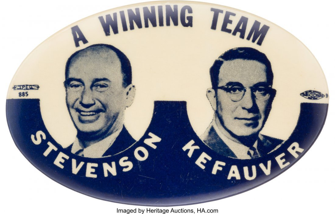 "43631: Stevenson & Kefauver: Tough ""Winning Team"" Oval"