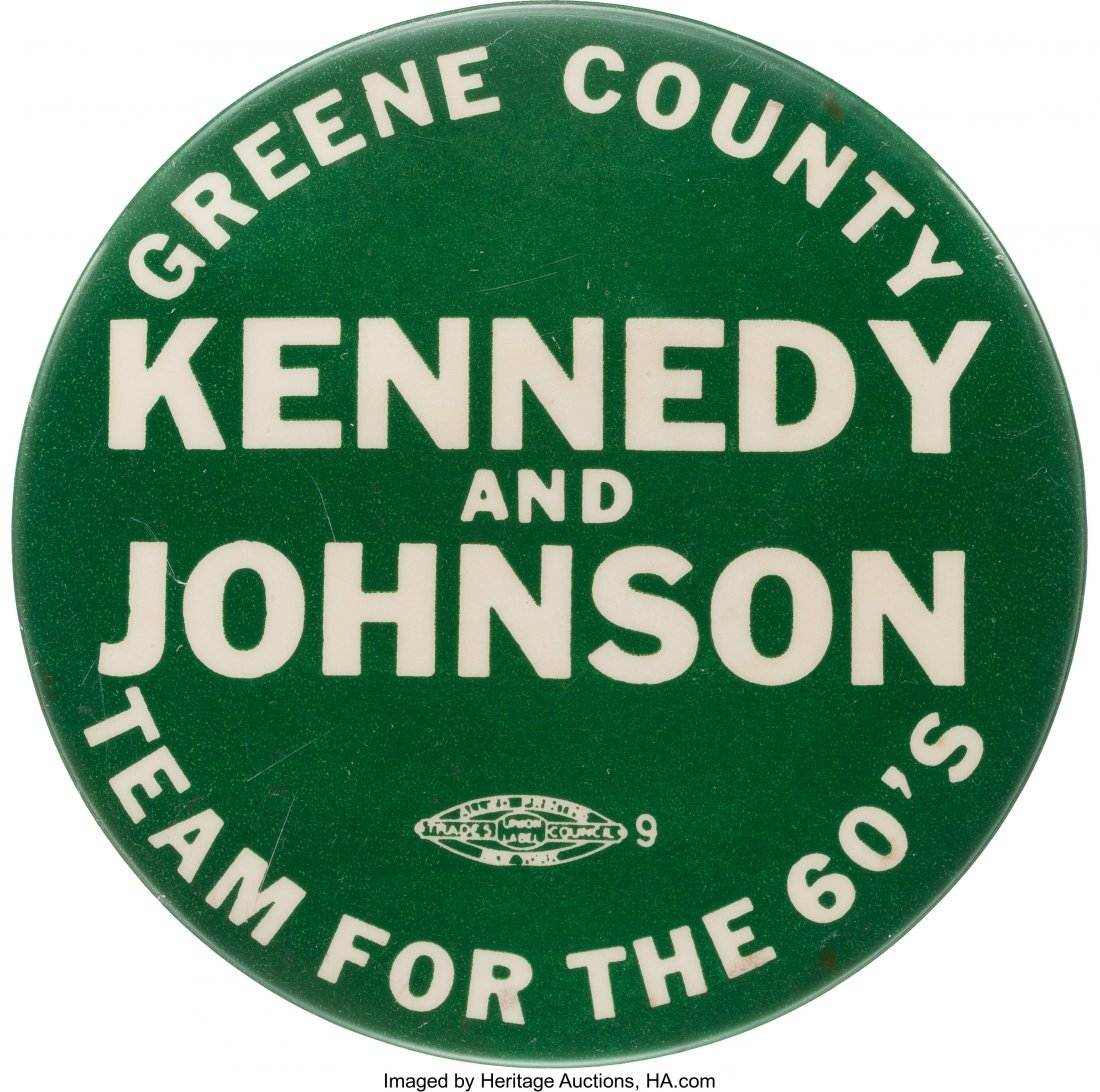 43640: John F. Kennedy: Rare Limited Issue Slogan Badge