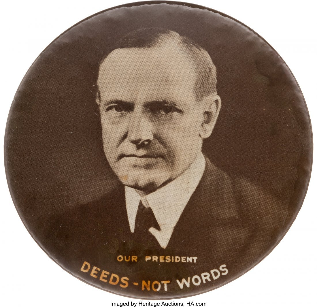 "43555: Calvin Coolidge: Large ""Deeds Not Words"" Picture"