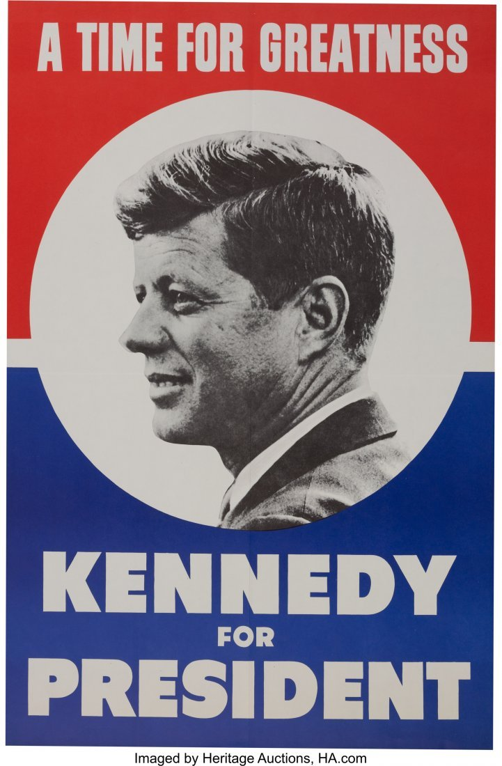 """43653: John F. Kennedy: Large  """"A Time for Greatness"""" P"""