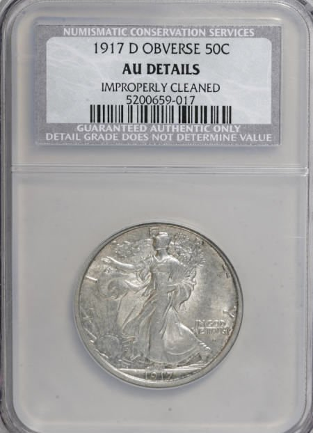 8746: 1917-D 50C Obverse--Improperly Cleaned--NCS. AU D