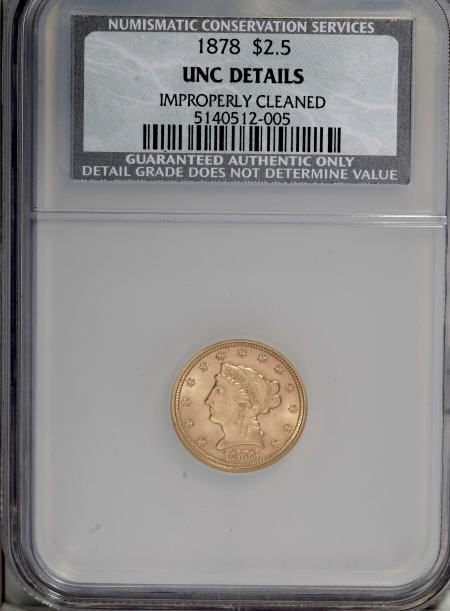 10012: 1878 $2 1/2--Improperly Cleaned--NCS. Unc Detail