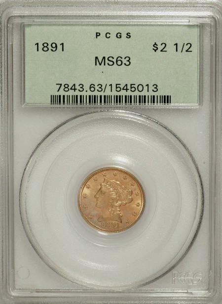 10023: 1891 $2 1/2 MS63 PCGS. PCGS Population (27/29).