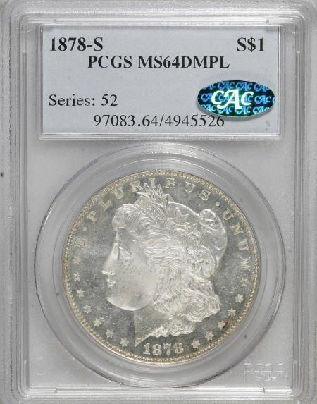 1288: 1878-S $1 MS64 Deep Mirror Prooflike PCGS. CAC.
