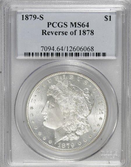 1299: 1879-S $1 Reverse of 1878 MS64 PCGS.