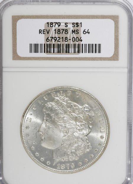 1300: 1879-S $1 Reverse of 1878 MS64 NGC.