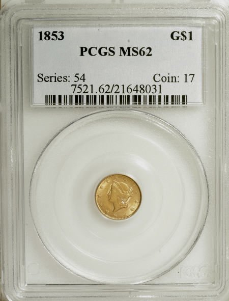6595: 1853 G$1 MS62 PCGS. PCGS Population (1082/1489).
