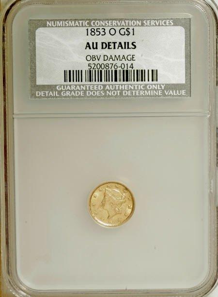 6599: 1853-O G$1--Obverse Damaged--NCS. AU Details.