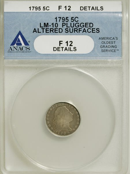 2: 1795 H10C--Plugged, Altered Surfaces--ANACS.