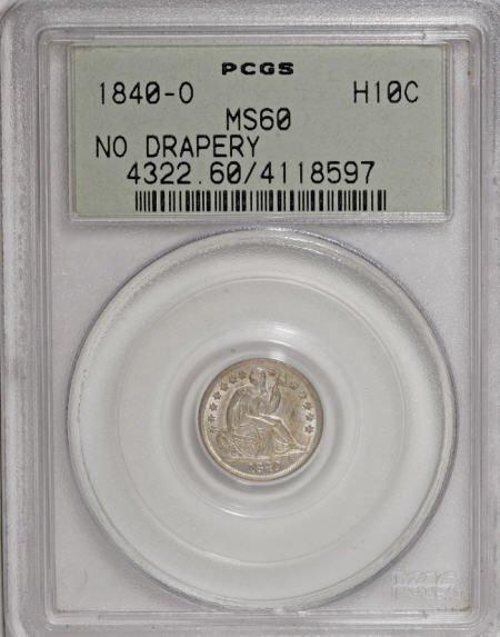 17: 1840-O H10C No Drapery MS60 PCGS.