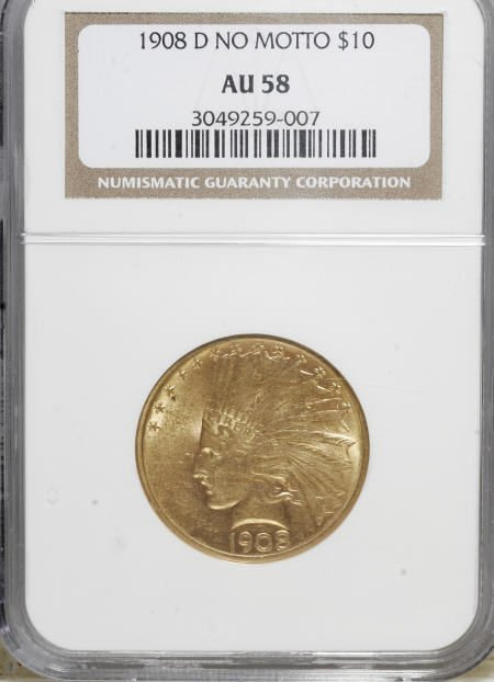 10007: 1908-D $10 No Motto AU58 NGC. NGC Census: (229/3