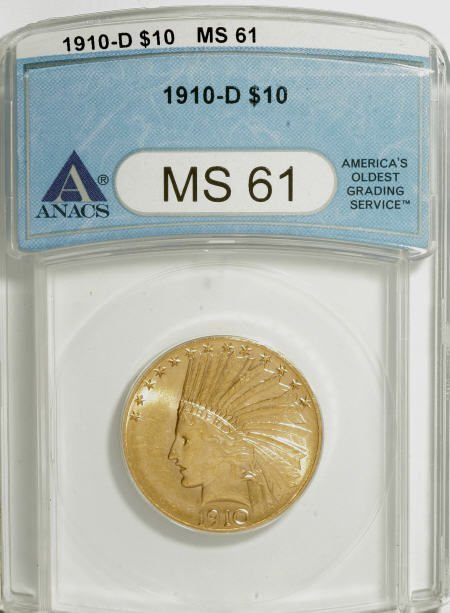 10014: 1910-D $10 MS61 ANACS. NGC Census: (1694/4906).