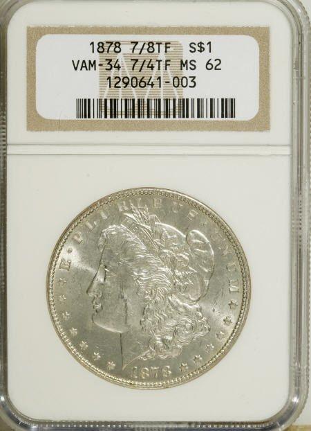 2562: 1878 7/8TF $1 Weak MS62 NGC.