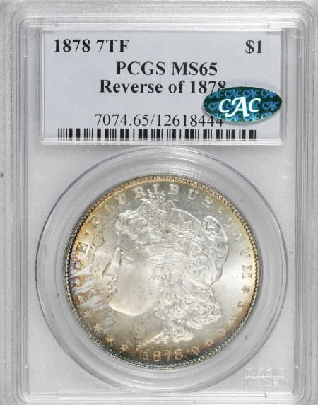 2566: 1878 7TF $1 Reverse of 1878 MS65 PCGS. CAC.
