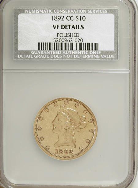 10002: 1892-CC $10--Polished--NCS. VF Details. NGC