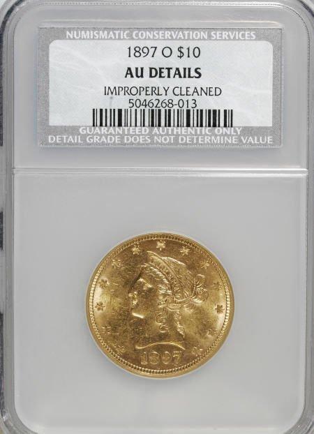 10018: 1897-O $10--Improperly Cleaned--NCS. AU Details.