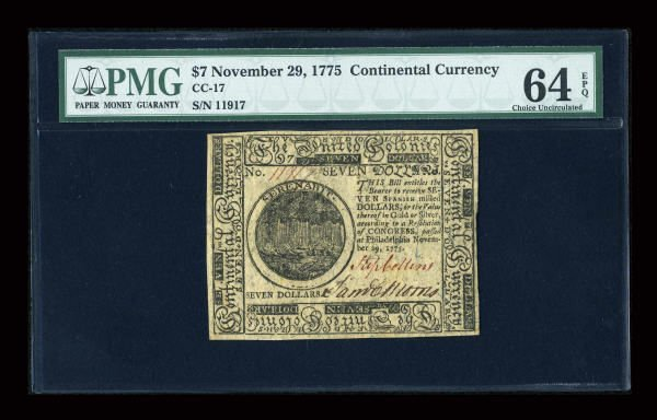 12004: Continental Currency November 29, 1775 $7 PMG