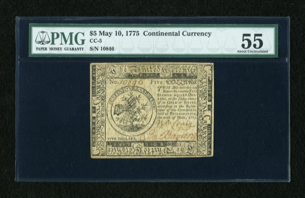 17001: Continental Currency May 10, 1775 $5 PMG About