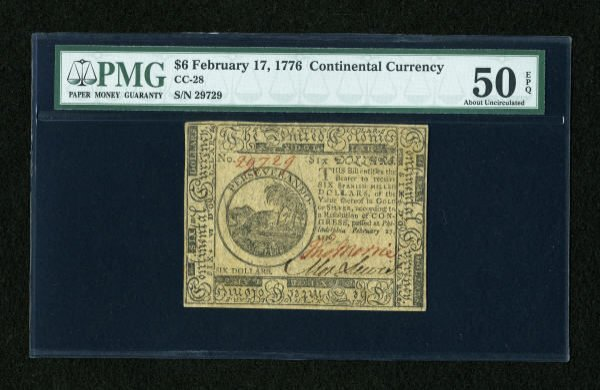 17006: Continental Currency February 17, 1776 $6 PMG
