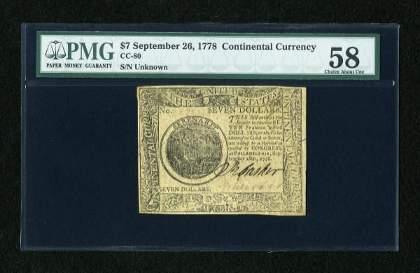 17011: Continental Currency September 26, 1778 $7 PMG