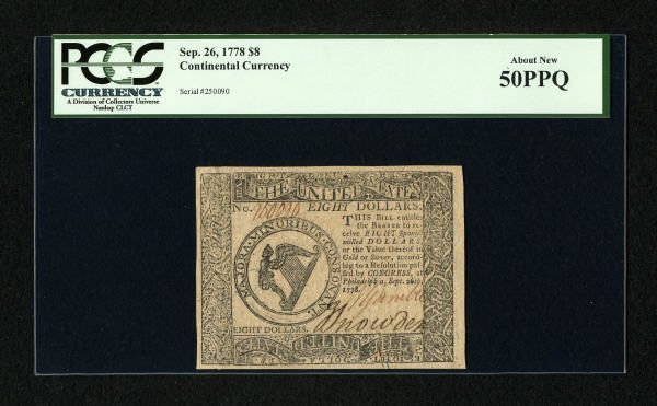 17012: Continental Currency September 26, 1778 $8 PCGS