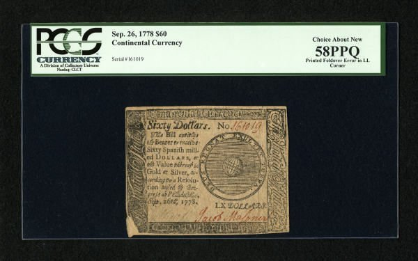 17019: Continental Currency September 26, 1778 $60 PCGS