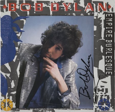 50014: Bob Dylan Signed Empire Burlesque Album.
