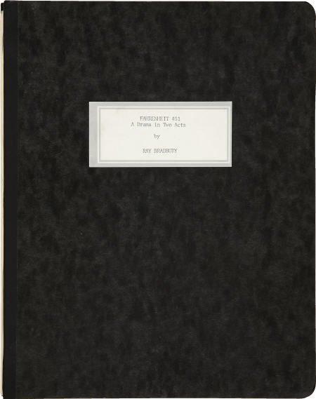 90010: Ray Bradbury Fahrenheit 451, A Drama in Two Acts