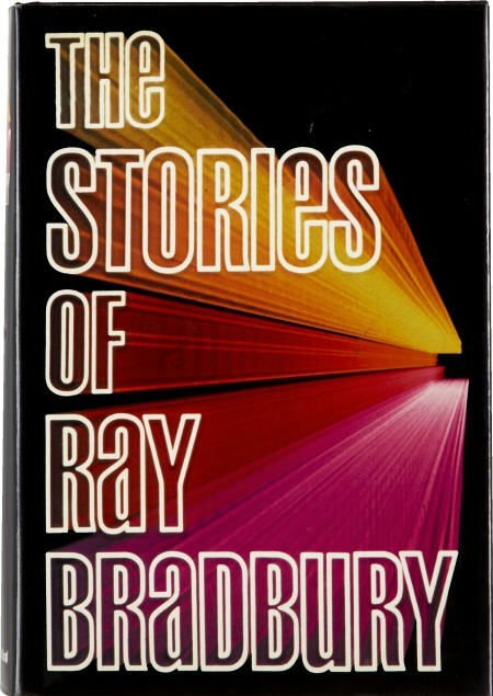 90019: Stories of Ray Bradbury - Inscribed 1st ed. 1980