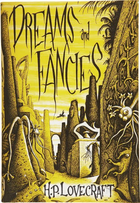 92330: H. P. Lovecraft. Dreams & Fancies. Arkham House.