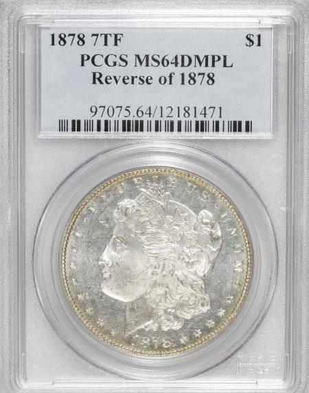 1162: 1878 7TF $1 Reverse of 1878 MS64 Deep Mirror