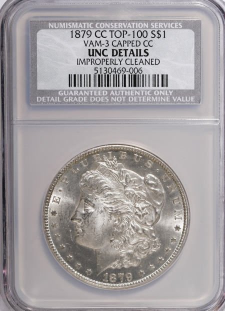 1176: 1879-CC $1 Capped Die--Improperly Cleaned--NCS.
