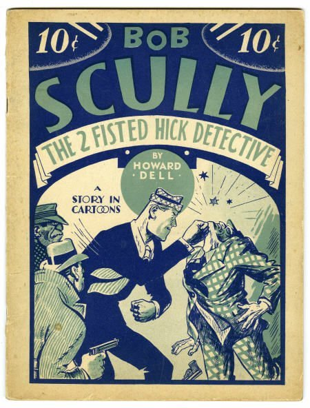 91024: Bob Scully, Two-Fisted Hick Detective #nn 6.5