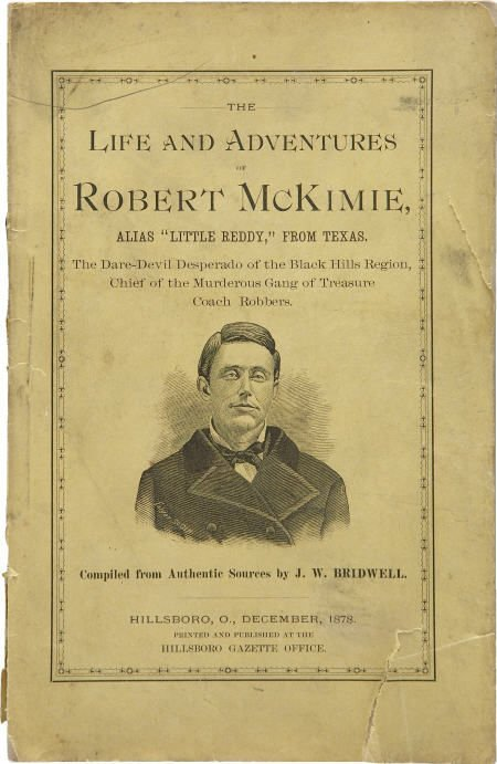 43007: Early Texas Outlaw Robert McKimie Pamphlet 1878.